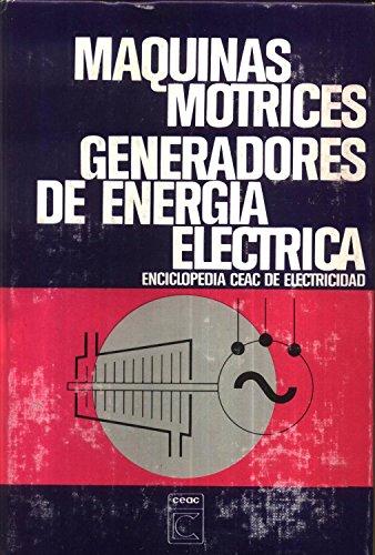 9788432960055: Maquinas motrices generadores de energia electrica