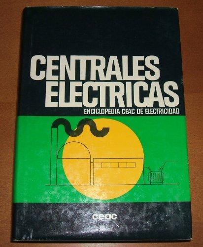 9788432960062: Centrales electricas