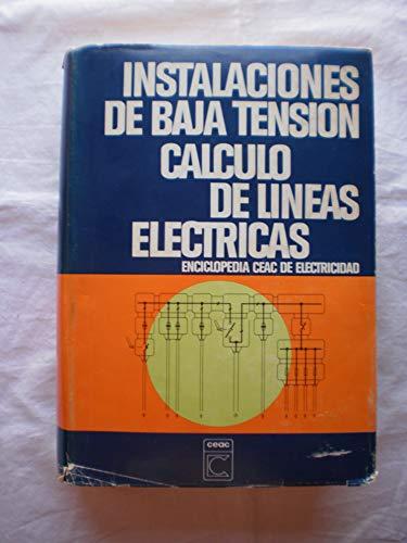 Instalaciones de baja tensión. Cálculo de líneas: VVAA