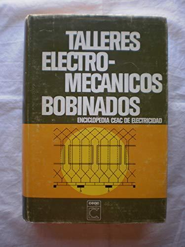 9788432960123: Talleres electro-mecanicos bobinados