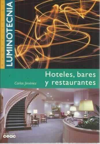 9788432960550: Hoteles,bares y restaurantes