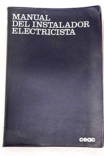 Manual del instalador electricista: ROLDAN VILORIA, JOSE
