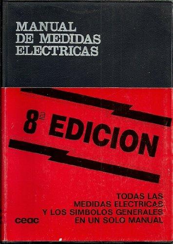 Manual de Medidas Eléctricas: Roldán, José