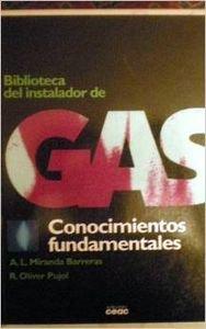 Conocimientos fundamentales (instalador de gas): Miranda; Pujol