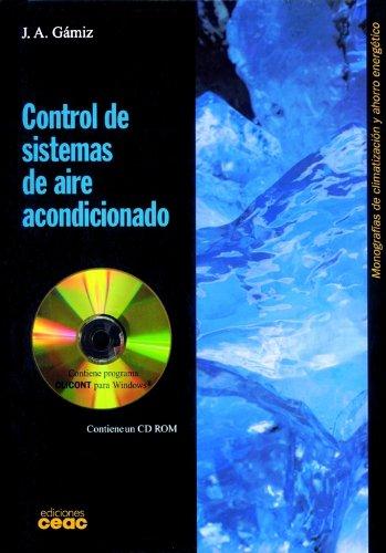 Control De Sistemas De Aire Acondicionado +: Gamiz, Juan Angel