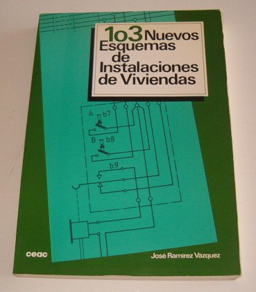 103 Nuevos Esquemas de Instalaciones de Viviendas: RAMIREZ