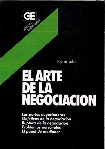 El arte de la negociación: Pierre Lebel