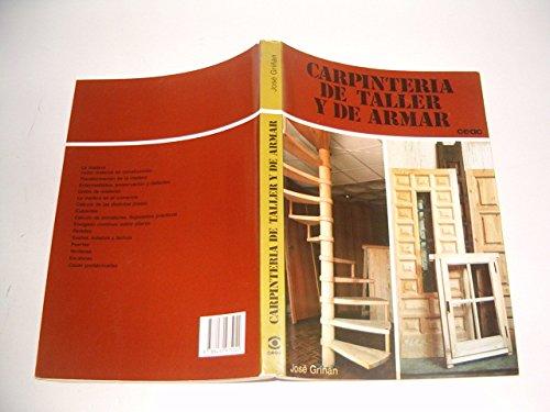Carpinteria de taller y de armar: Jose Griñan