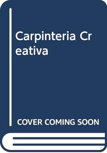 Carpinteria Creativa (Spanish Edition) (9788432975172) by Robert Wearing