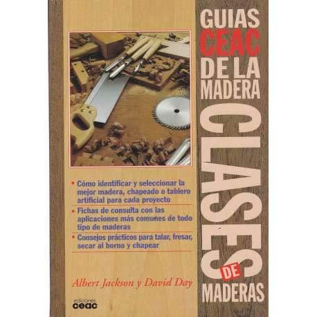9788432975622: Clases de Maderas - Guias Ceac de La Madera (Spanish Edition)