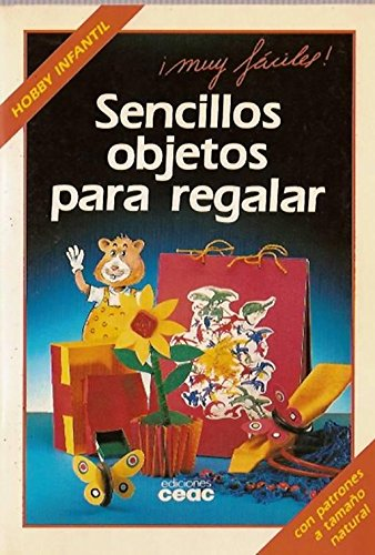 9788432981807: Sencillos Objetos Para Regalar - Hobby Infantil (Spanish Edition)