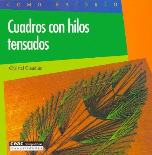 9788432983856: Cuadros Con Hilos Tensados (Spanish Edition)