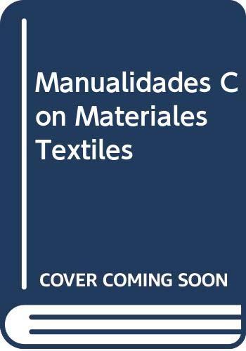 9788432984051: Manualidades Con Materiales Textiles (Spanish Edition)