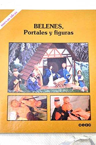 9788432984259: Belenes, Portales y Figuras (Spanish Edition)