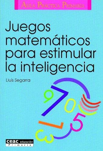 9788432986574: Juegos matemáticos para estimular la inteligencia