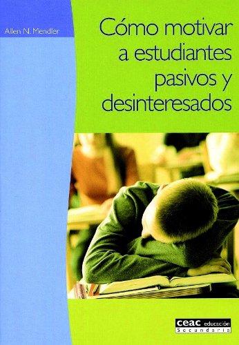 9788432986680: Cómo motivar a estudiantes pasivos y desinteresados