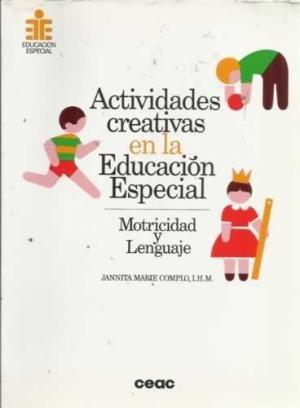 9788432994241: Actividades creativas en la educacion especial (motricidad y lenguaje)