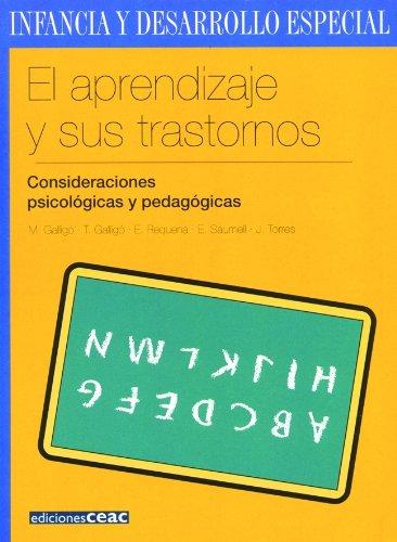 9788432995293: El aprendizaje y sus trastornos: Consideraciones psicológicas y pedagógicas (Infancia Desarrollo Especia)