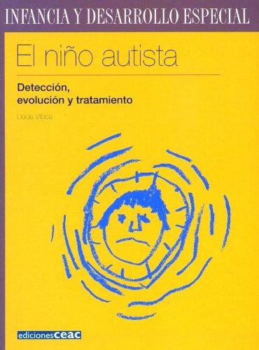 El nino autista, deteccion, evolucion y tratamiento: Llucia Viloca Novellas