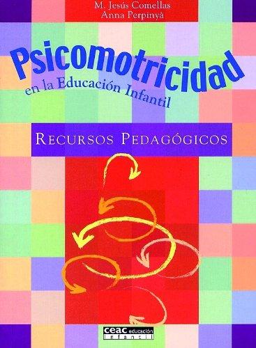 9788432995354: Psicomotricidad en la educación infantil: Recursos pedagógicos - 9788432995354