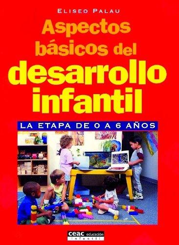 9788432995415: Aspectos Basicos del Desarrollo Infantil