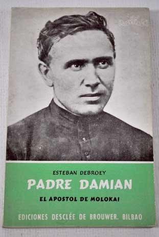 Resultado de imagen de Imagen de la librería Padre Damián, el apostol de Molokai Debroey, Esteba
