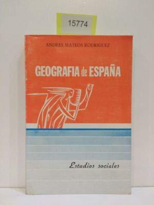 Geografia de España.: RODRIGUEZ Andres Mateos