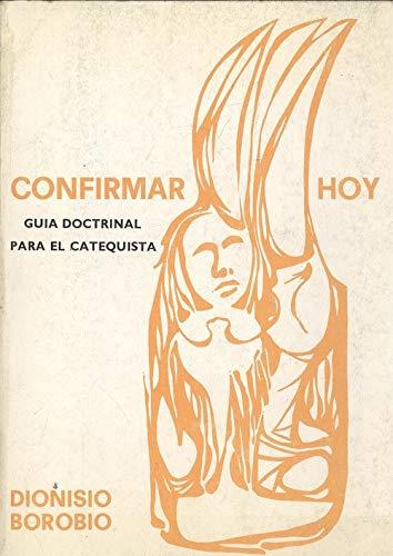 9788433004185: Confirmar hoy vol. II (Guía del catequista) (Catequesis)