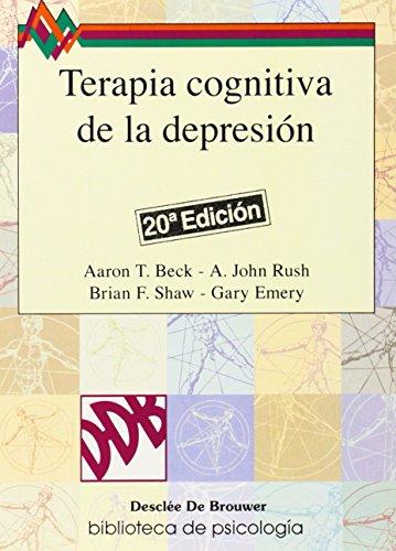 Terapia Cognitiva de la Depresion (Paperback): MD Aaron T