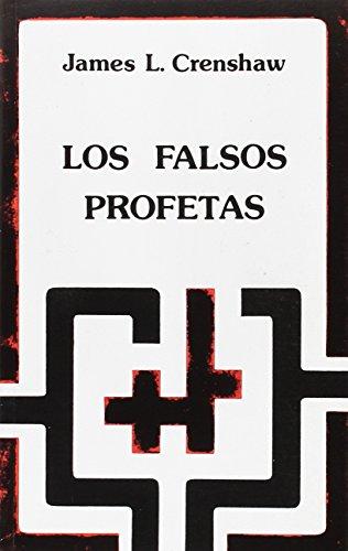 9788433006752: Los falsos profetas : conflicto en la religión de Israel