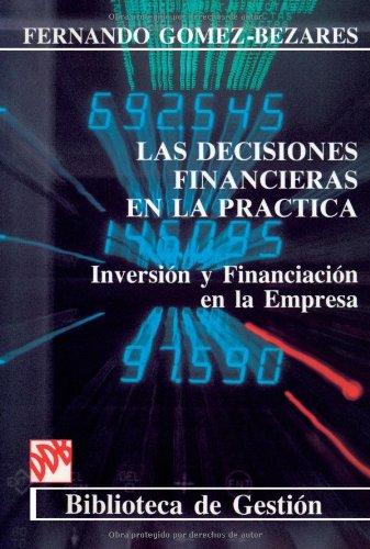 9788433006875: Las Decisiones Financieras En La Práctica (Biblioteca de gestión DDB) (Spanish Edition)