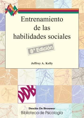 9788433007025: entrenamiento de las habilidades sociales - 8ªedición (Spanish Edition)