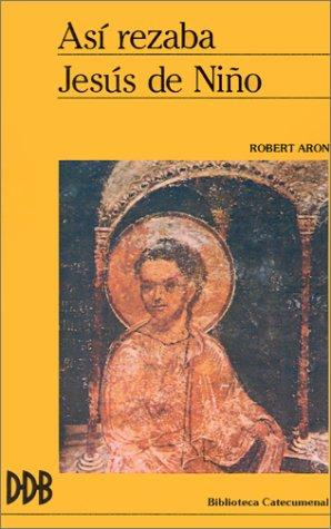9788433007490: Así rezaba Jesús de niño (Biblioteca catecumenal)