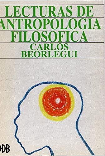 Lecturas De Antropologia Filosofica,: Beorlegui Carlos