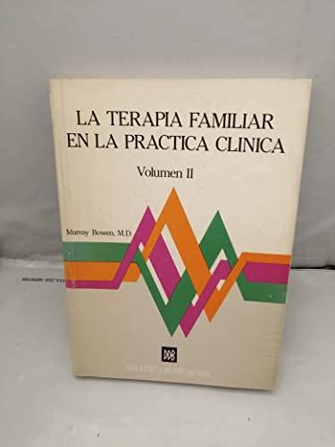 9788433007629: La terapia familiar en la práctica clínica: Aplicaciones: T.2 (Biblioteca de psicología)