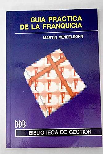 9788433008022: Guía práctica de la franquicia (Biblioteca de gestión)