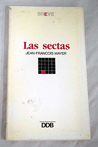 Sectas, Las (Spanish Edition) (8433008579) by Jean Francois Mayer
