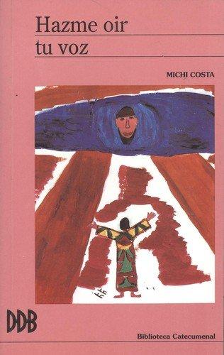 9788433008800: Hazme oir tu voz: el relato del Éxodo para pasar la fe a los hijos II (Biblioteca catecumenal)