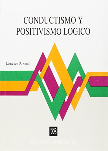 conductismo y positivismo logico: una reconsideracion de: Vv.Aa.