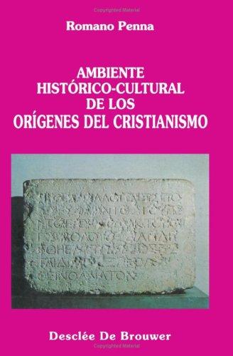 9788433010155: Ambiente Historico-Cultural De Los Orígenes Del Cr (Coleccion Christianismo Y Sociedad) (Spanish Edition)