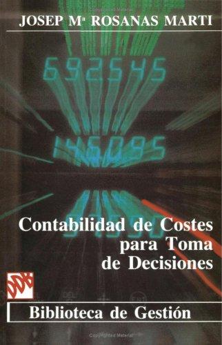 9788433010377: Contabilidad De Costes Para Toma De Desiciones (Spanish Edition)