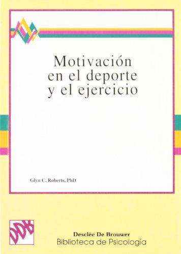 9788433010605: Motivación en el deporte y el ejercicio