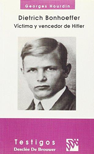 9788433011107: Dietrich Bonhoeffer. Victima y vencedor de Hitler (Testigos)