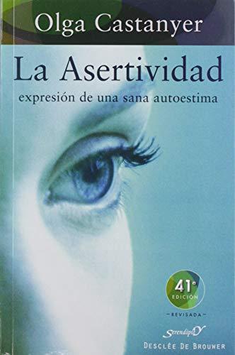 9788433011411: La asertividad: expresión de una sana autoestima (Serendipity)
