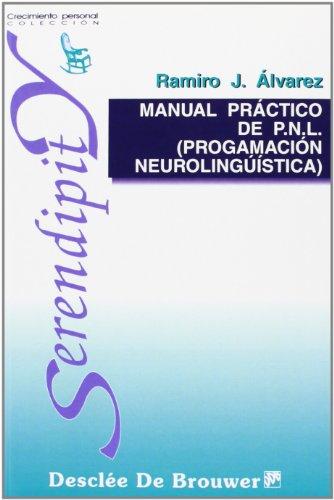 Manual Practico de P.N.L. (Paperback): Ramiro J Alvarez