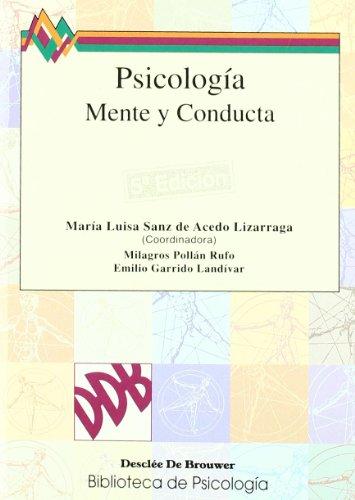 Psicología. Mente Y Conducta (Paperback): Emilio Garrido Landívar,