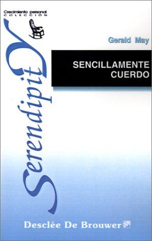 9788433012692: Sencillamente Cuerdo: LA Espiritualidad De LA Salud Mental (Spanish Edition)
