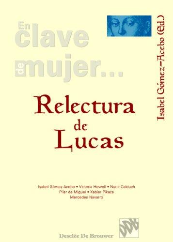9788433012821: Relectura De Lucas (Spanish Edition)