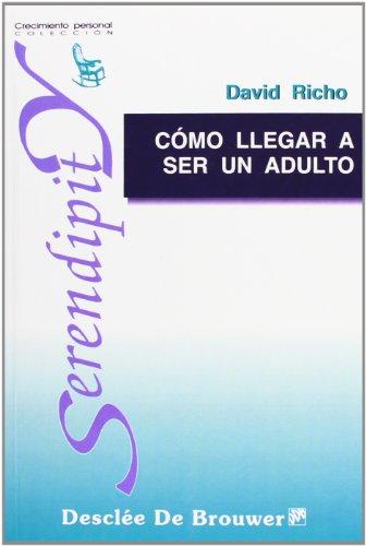 9788433012883: Cómo Llegar A Ser Un Adulto (Serendipity)