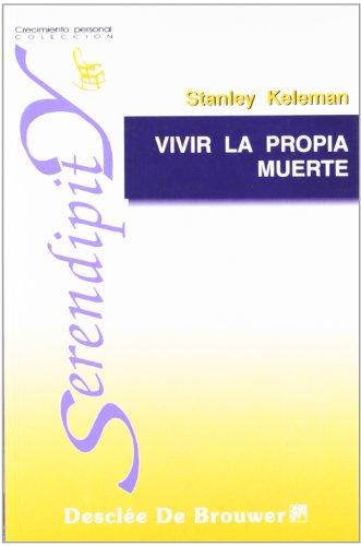 9788433012937: Vivir La Propia Muerte (Spanish Edition)